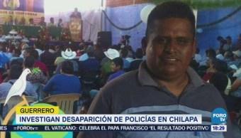 Investigan Desaparición Policías Chilapa Guerrero