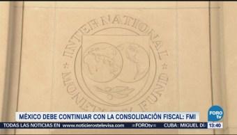 México debe continuar con la consolidación fiscal FMI