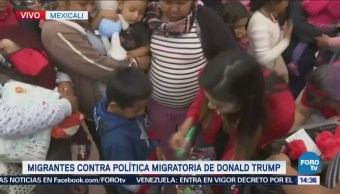 Migrantes Manifiestan Contra Política Migratoria Trump