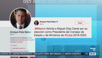 Peña Nieto felicita a Miguel Díaz Canel por su elección como presidente de Cuba