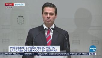 Peña Nieto: México y España comparten profundas afinidades