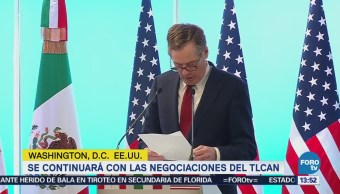 Continuará Negociaciones Tlcan Washington