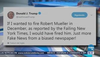 Trump califica de 'fake news' despido de Muller