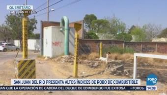 San Juan del Río con altos índices de robo de combustible