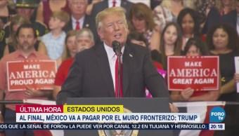 México va a pagar por el muro fronterizo