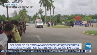 Colegio Pilotos Aviadores México Expresa Condolencias Avionazo Cuba