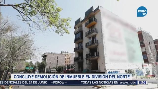 Concluye Demolición Inmueble División Del Norte