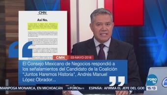 Consejo Mexicano Negocios Responde Señalamientos AMLO