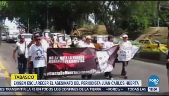 Exigen Esclarecer Asesinato Periodista Juan Carlos Huerta Tabasco