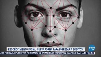 Extra Extra: Reconocimiento facial será nueva forma de ingreso a eventos en México
