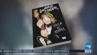 Cultura Libro Guitarra Jaguar Erick Kerpel