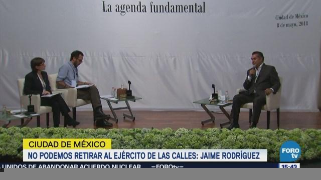 Imposible Retirar Ejército Calles Estos Momentos Jaime Rodríguez