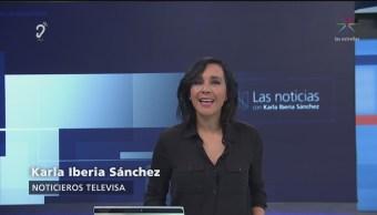 Las Noticias, con Karla Iberia: Programa del 10 de mayo de 2018