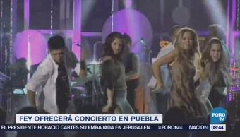 #LoEspectaculardeME: Fey ofrecerá concierto en Puebla