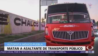 Matan asaltante de transporte público en autopista México-Puebla