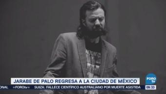 #Loespectaculardeme Jarabe Palo Regresa Ciudad De México