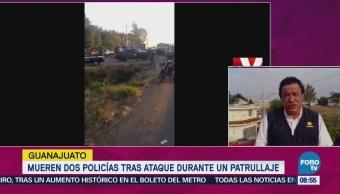 Mueren Dos Policías Ataque Durante Patrullaje Guanajuato