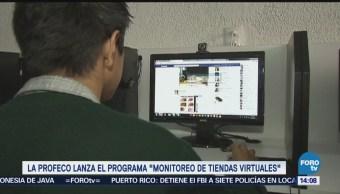 Profeco Lanza Programa Monitorear Tiendas Virtuales
