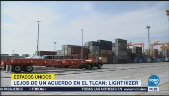 Robert Lighthizer Desestima Alcance Acuerdo Sobre Tlcan