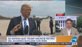 Se espera que Trump anuncie retiro del acuerdo nuclear de Irán