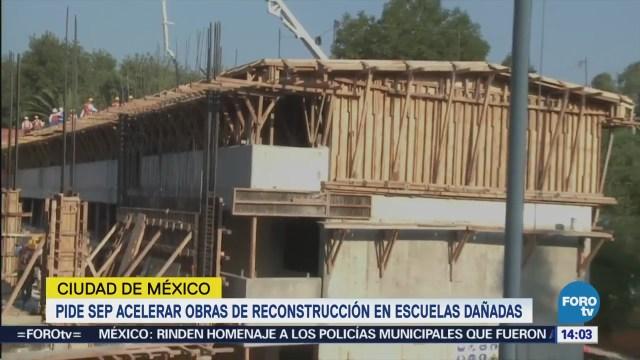 Sep Pide Acelerar Obras Reconstrucción Escuelas Dañadas