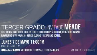 Fecha y hora Tercer Grado José Antonio Meade