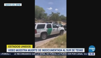 Video muestra muerte de indocumentada en Texas