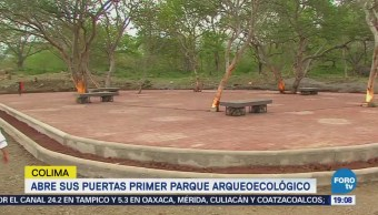 Abre Puertas Primer Parque Arqueoecológico Colima
