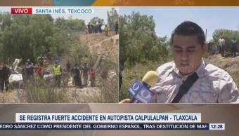 Accidente Autopista Calpulalpan Tlaxcala Deja Menos 10 Muertos