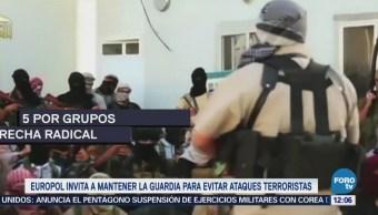 Europol Invita Mantener Guardia Evitar Ataques Terroristas