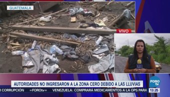 Autoridades Guatemaltecas Ingresan Zona Cero Debido Lluvias
