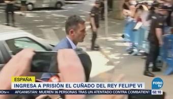 Cuñado del rey de España ingresa a prisión