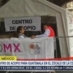 Instalan Centro Acopio CDMX Zócalo Damnificados Guatemala