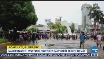 Manifestantes Levantan Bloqueos Costera Miguel Alemán Acapulco