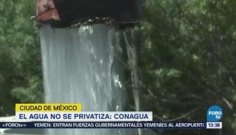 Conagua Reitera Agua No Se Privatiza Roberto Ramírez de la Parra,