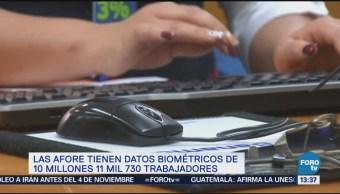 Afore Cuentan Datos Biométricos Consar