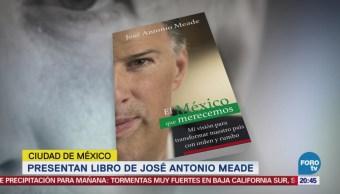 Presentan Libro México Merecemos Meade Cultura