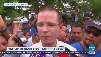 Donald Trump Rebasó Límites Ricardo Anaya