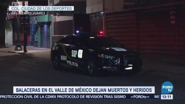 Balaceras en el Valle de México dejan muertos y heridos