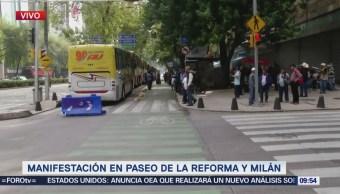 Manifestantes afectan lateral de Reforma, CDMX