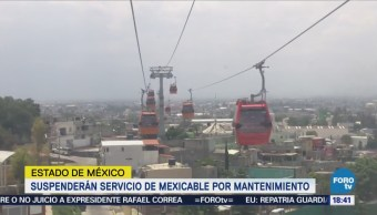 Mexicable Suspende Operaciones Mantenimiento