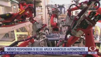 México y Canadá responderán si EU aplica aranceles a autos