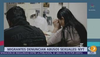 Migrantes denuncian abusos sexuales: NYT