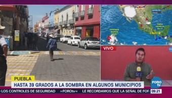 Puebla Registra Hasta 39 Grados Algunos Municipios