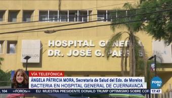 Se Desconoce Fuente Contaminación Bacteria Hospital Morelos