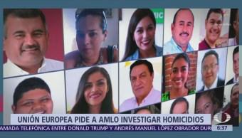 UE pide a López Obrador investigar homicidios de políticos en campaña