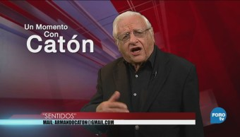 Un Momento Armando Fuentes Catón Julio Sentidos