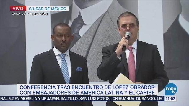 AMLO quiere una visión común con Latinoamérica: Ebrard