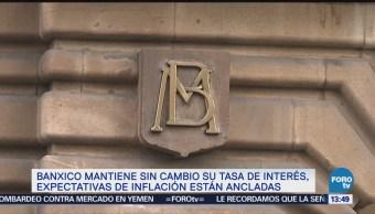 Banxico mantiene tasas de interés sin cambios