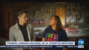 Conozca las actividades de la Jornada Nacional de la Juventud Mexicana